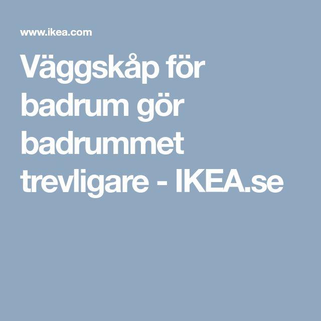 Väggskåp för badrum gör badrummet trevligare - IKEA.se