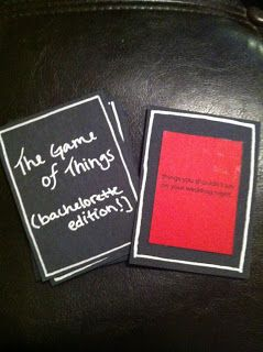 The game of Things (bachlorette addition)