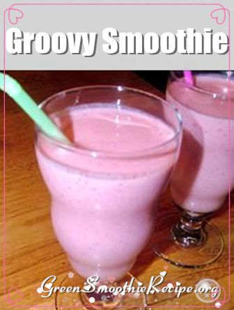 Smoothie Recipe from http://greensmoothierecipe.org/groovy-smoothie ...