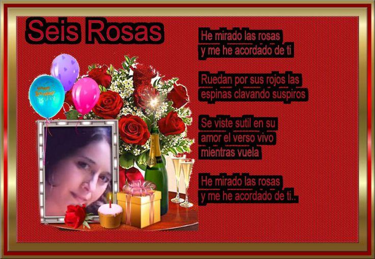 Seis rosas - Poesia, pensamientos y reflexiones.