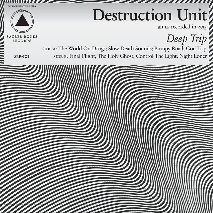 """Bringing us slow death sounds all the way from the Sonoran Desert, Destruction Unit are finally revealing the 1st single from their upcoming Deep Trip LP on Sacred Bones Records. """"The World On Drugs""""..."""
