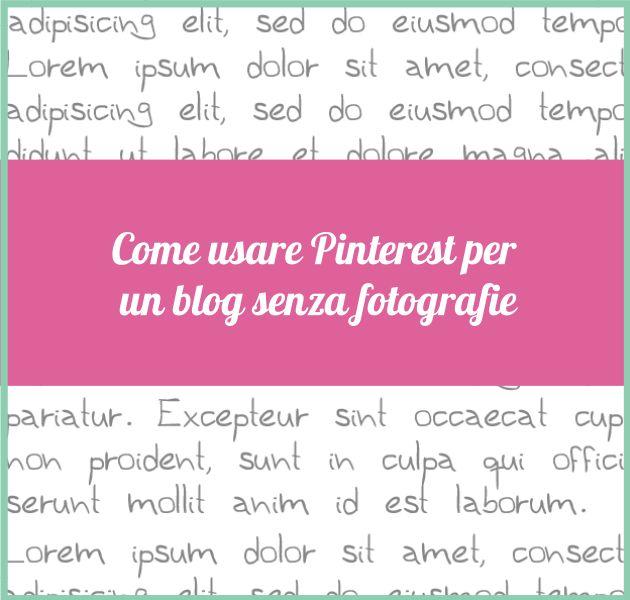 Come promuovere su Pinterest un blog senza fotografie