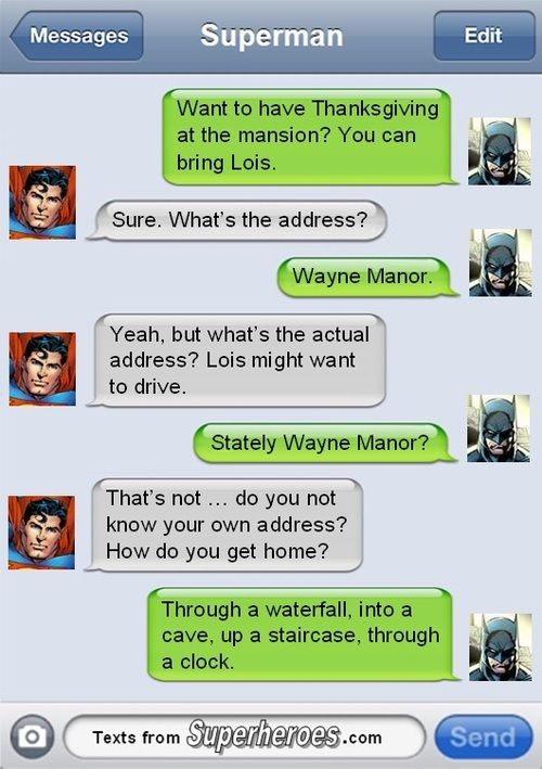 If Superheros Could Text:Think superheros can't have social lives?