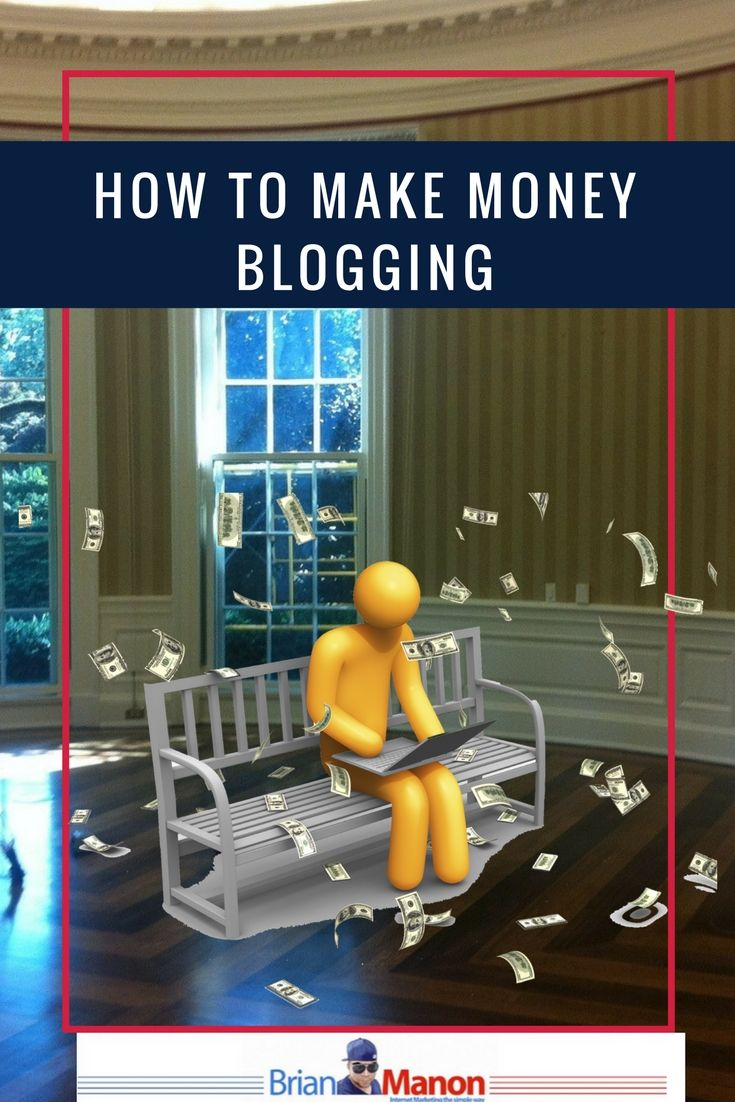How to make money blogging http://www.brianmanon.com/make-money-blogging/