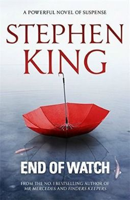 End of Watch by Stephen King is the third and final book in the Bill Hodges (Mr Mercedes) trilogy - a fitting send-off to a popular and impressive series.