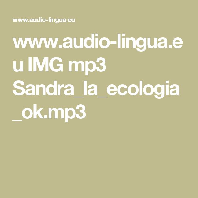 www.audio-lingua.eu IMG mp3 Sandra_la_ecologia_ok.mp3