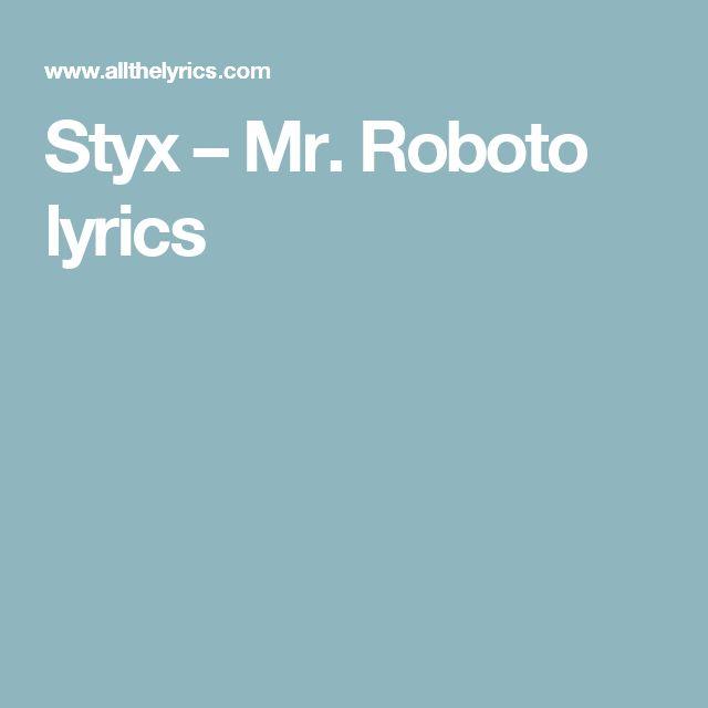 Styx – Mr. Roboto lyrics