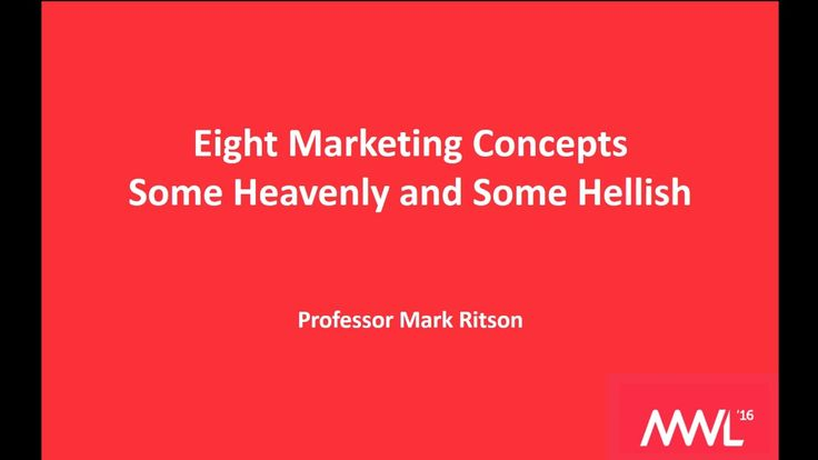Mark Ritson: Eight marketing concepts - some heavenly, some hellish (Marketing Week Live 2016)