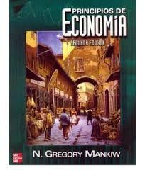 Gregory Mankiw - Principios de la Economía http://static.schoolrack.com/files/109811/337181/Mankiw_Principios_SegundaEd.pdf