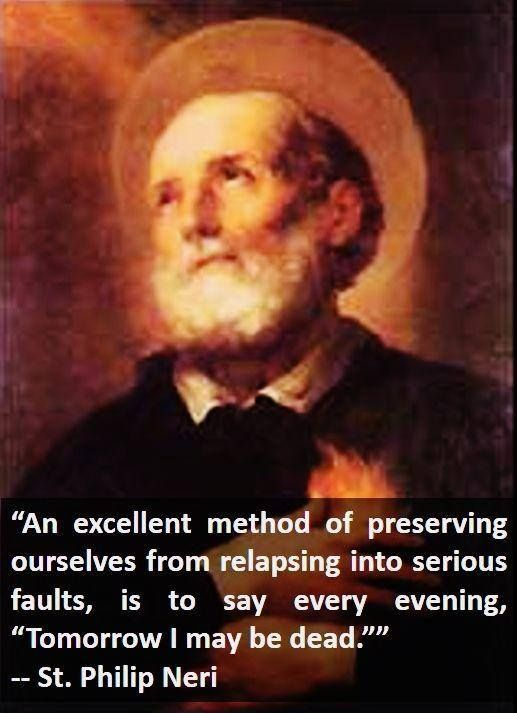 St. Philip Neri had a sense of humor which also cut straight to the truth of the matter! Love his joyful heart!