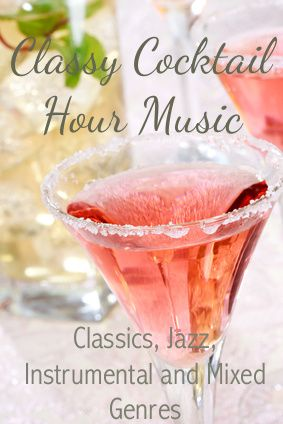 15 Best Cocktail Hour Music Images On Pinterest