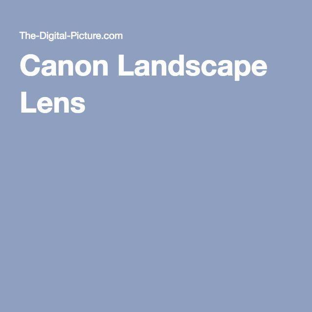 Canon Landscape Lens