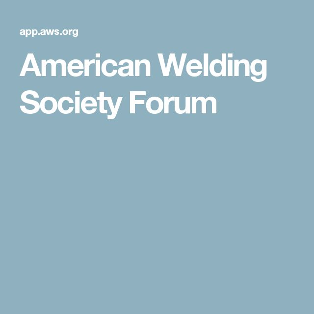American Welding Society Forum