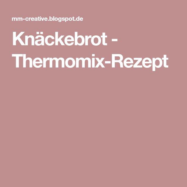 Knäckebrot - Thermomix-Rezept