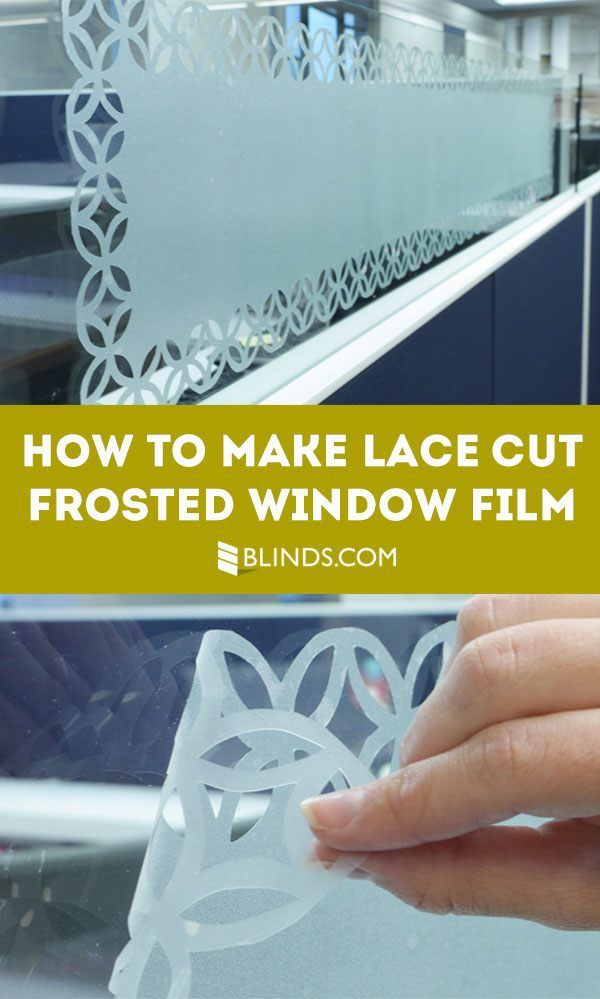 How To Make Lace Cut Frosted Window Film Cleaning Fixing Sewing
