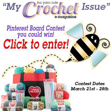 Too Yarn Cute Crochet Magazine Contest! http://www.tooyarncute.com/wordpress/my-too-yarn-cute-emag-contest/