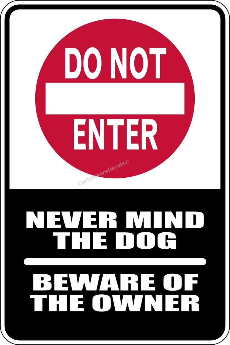 Scary Beware Of Dog Signs Do Not Enter Beware Owner Sign