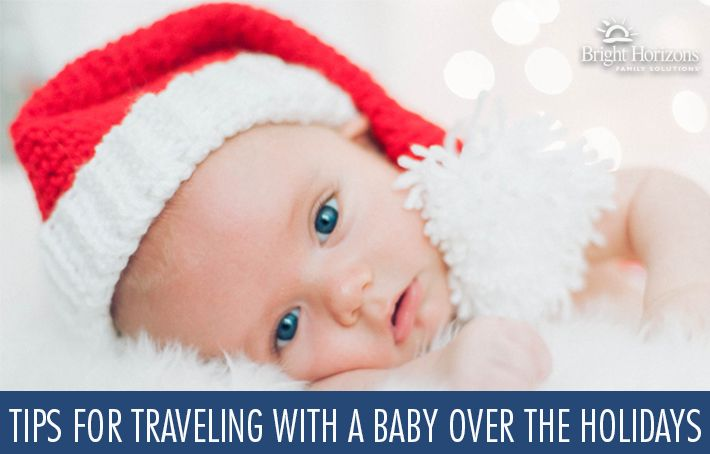 Tips for Traveling With a Baby for the Holidays - 4 things every mom needs to know before heading over the river and through the woods!