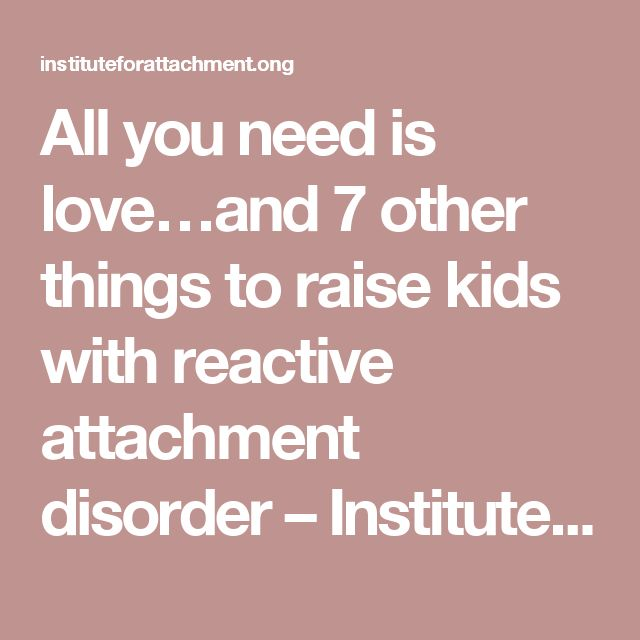 attachment theory on how to raise children By raising children network bonding and attachment happen when you consistently respond to your newborn with love, warmth and care bonding and attachment are vital to your baby's development.