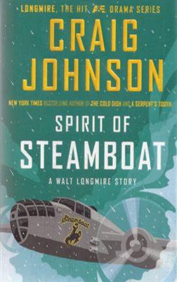 Book Review: Craig Johnson, Spirit of Steamboat