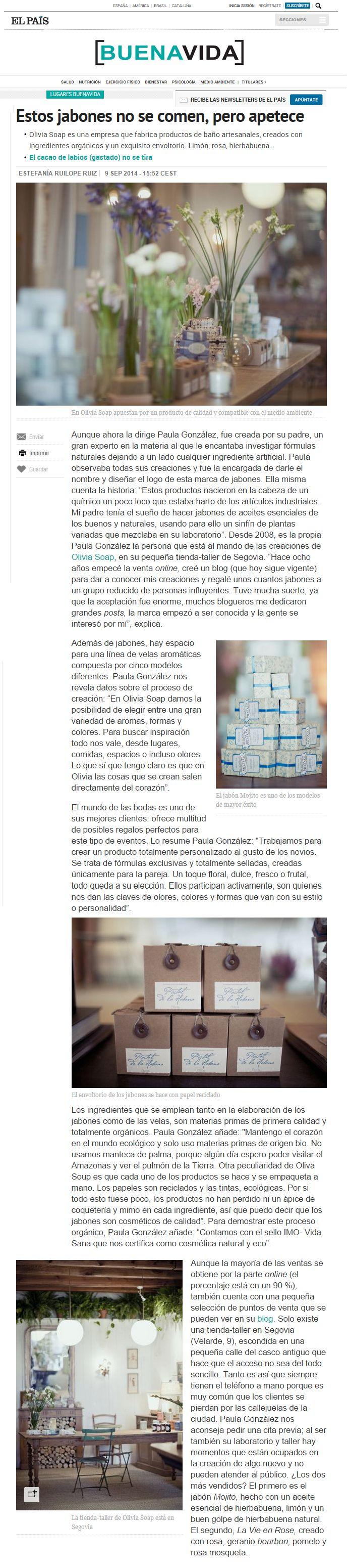 """Buenavida de El País, 9 de septiembre de 2014. """"Estos jabones no se comen, pero apetece"""", por Estefanía Ruilope Ruiz. http://elpais.com/elpais/2014/09/08/buenavida/1410188533_647817.html"""
