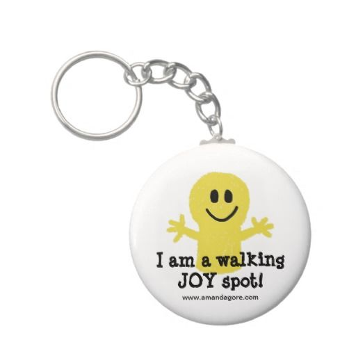 I am a Walking Joy Spot Keychains