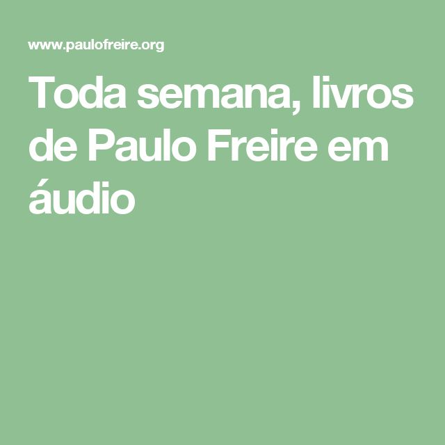 Education Is Liberation Quote: 1000+ Ideas About Paulo Freire On Pinterest