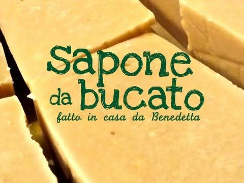 SAPONE DA BUCATO FATTO IN CASA DA BENEDETTA - Homemade Laundry Bar Soap - YouTube
