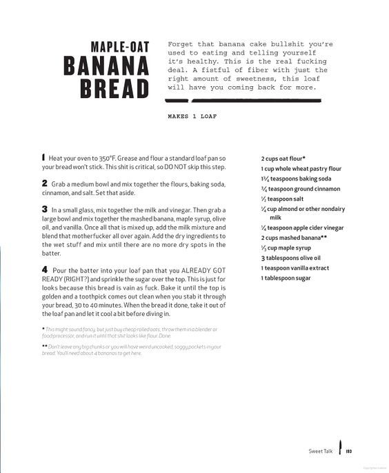 Maple-Oat Banana Bread- Healthy Version! Thug Kitchen: The Official Cookbook: