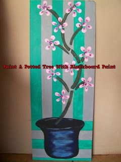 A Pretty Talent Blog: Paint A Potted Tree Using Blackboard Paint