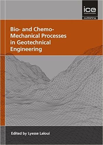 Bio- and Chemo-Mechanical Processes in Geotechnical Engineering