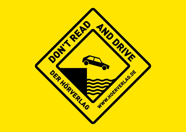 Don't read and drive.