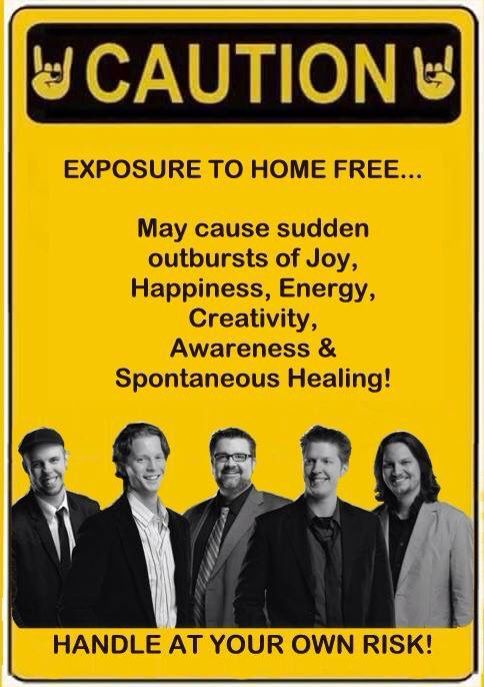 Lovers of Home Free-'nuff said!!!