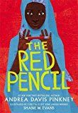 Red Pencil, by Andrea Davis  Pinkney | Booklist Online