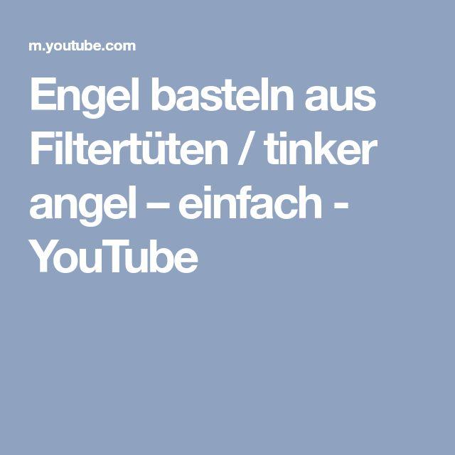 Engel basteln aus Filtertüten / tinker angel – einfach - YouTube