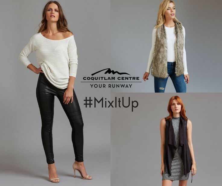 #Contest #MixItUp #Textures #Layers #Leather #Fur #Suede #CoquitlamCentre #YourRunway #Fashion #WinterStyle