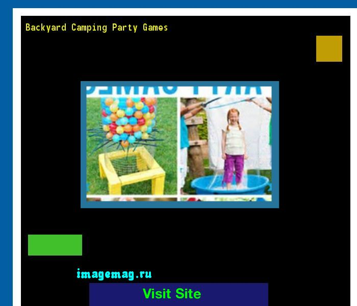 Backyard Camping Party Games 194003 - The Best Image Search