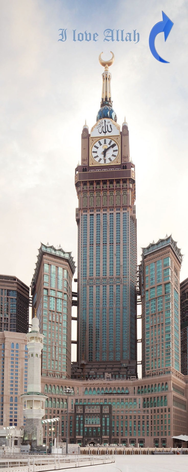 I love Allah. Abraj al Bait is the tallest clock tower in the world standing at 601m