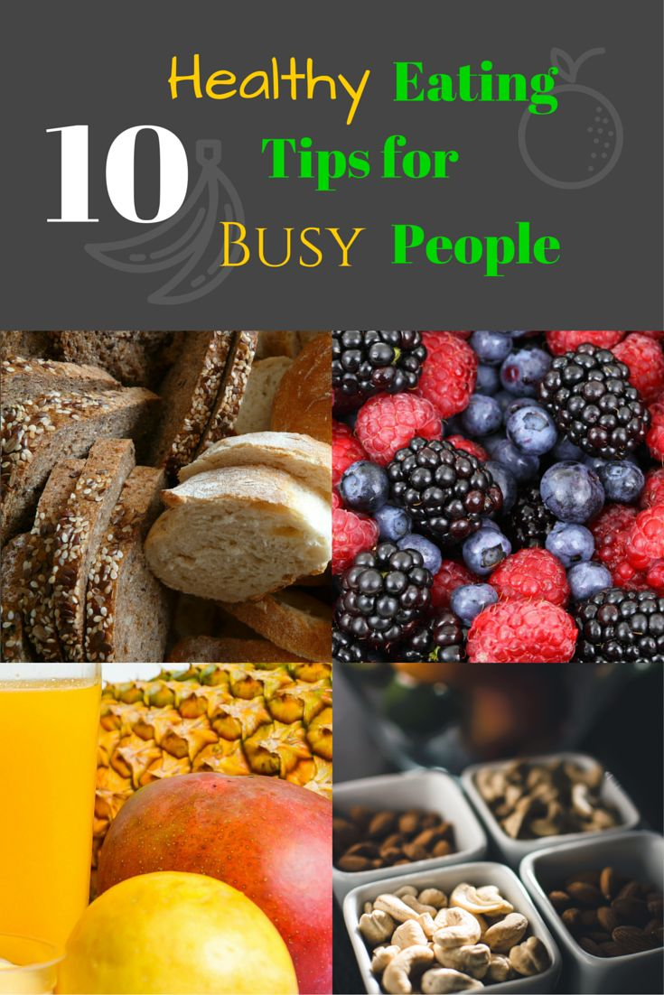 Too busy to eat healthy? Hmm... then try following these 10 healthy eating tips. Not all of them are easy... especially number 9... but at least try one of them for like a week.