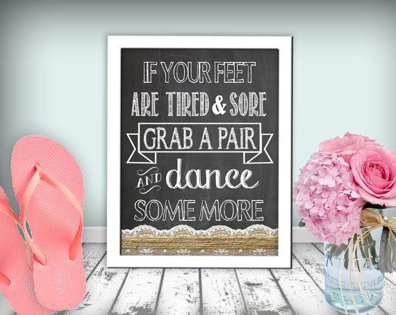 Flip Flop Wedding Sign Dance Some More Chalkboard Printable 8x10 PDF Instant Download Burlap & Lace Rustic Shabby Chic Woodland on Etsy, $10.00