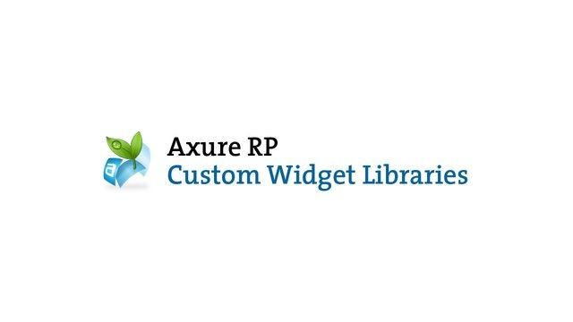 Axure RP: Custom Widget Libraries by Axure Software Solutions