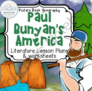 Paul Bunyans America (Picture Book Geography -- Cross-curricular Lesson Plan) from Rebecca Reid's Line upon Line Learning on TeachersNotebook.com -  (24 pages)  - Paul Bunyan's America teaches the tall tale of Paul Bunyan by using picture books. It also incorporates basic American geography and earth science.
