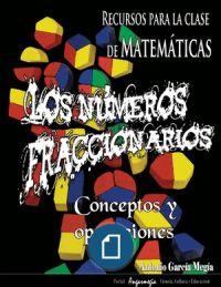 Los números fraccionarios: conceptos y operaciones