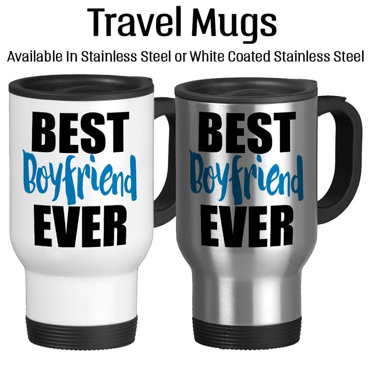 Best Boyfriend Ever, Birthday For Him, Valentine Gift For Guy, Anniversary, Travel Mug, Insulated, Coffee Cup, 14oz, Stainless, White