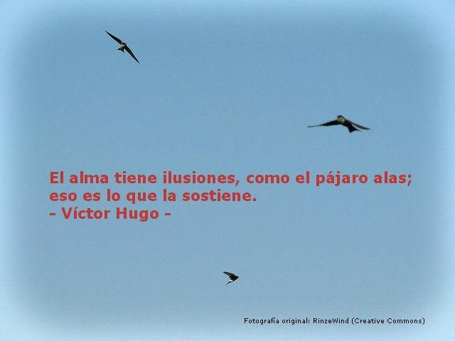 La ilusión es lo que nos mantiene. Que necesarias son esas alas muchas veces!!