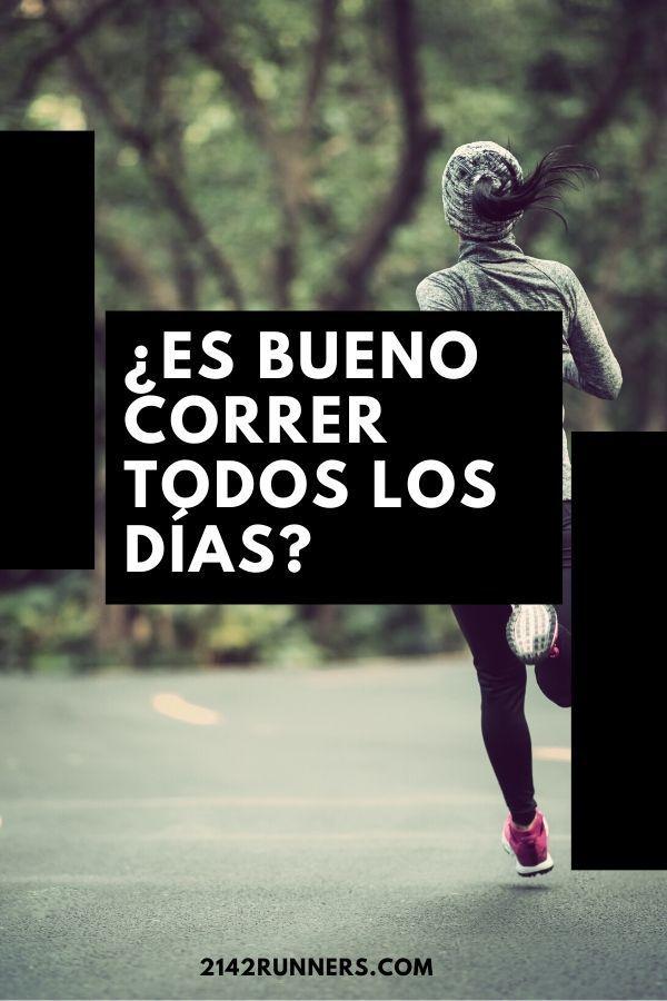 Siempre Nos Preguntan Si Correr Todos Los Días Es Bueno O Malo Te Contamos Todo Lo Q Correr Ejercicios De Acondicionamiento Físico Como Perder Grasa Abdominal