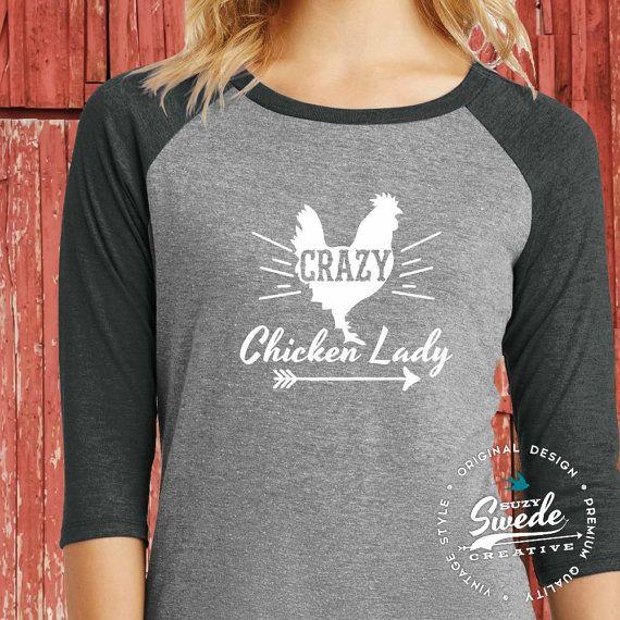 Crazy Chicken Lady Shirt  Ladies Raglan by SuzySwedeCreative