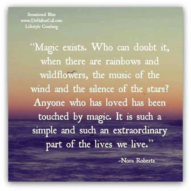 Magic exists, and it's all around you. ~ETS #magic #thisamazinglife #lifeisbeautiful