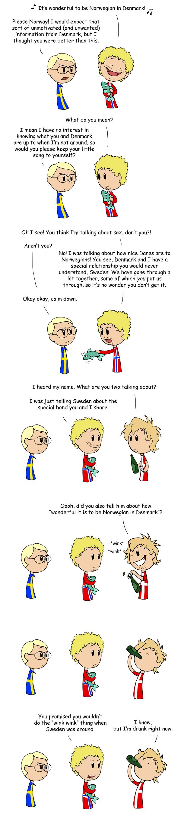 Norway in Denmark by humon on deviantART: it's also a airline slogan but when you put it to this.....