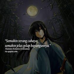 Katsura Kotarou (Gintama) Quote - Semakin terang cahaya, semakin jelas gelap bayangannya